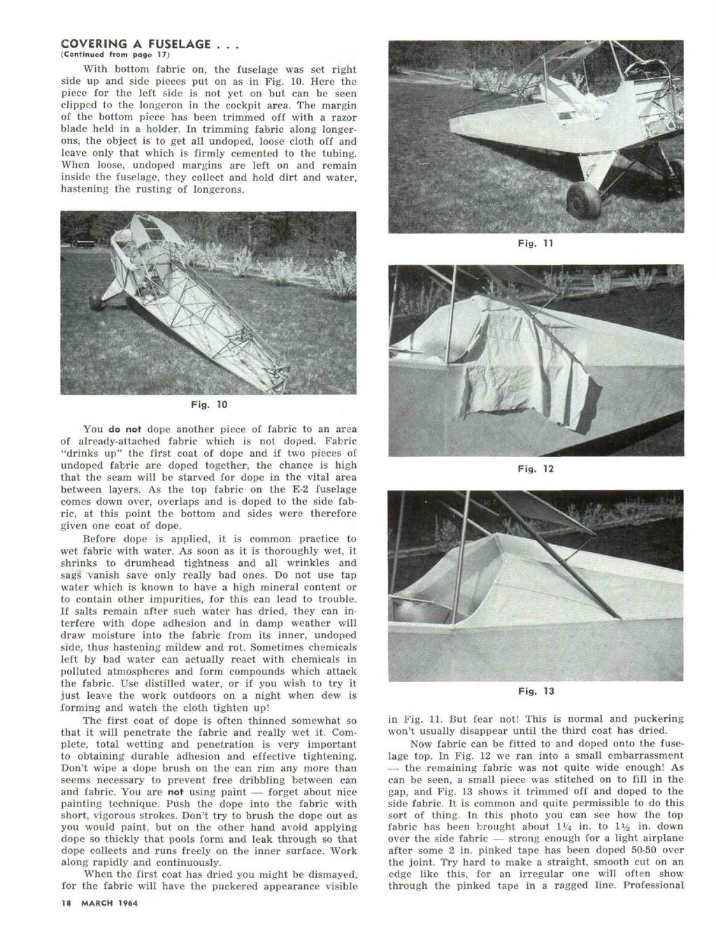 COVERING A FUSELAGE... (Continued from page 17) With bottom fabric on, the fuselage was set right side up and side pieces put on as in Fig. 10.