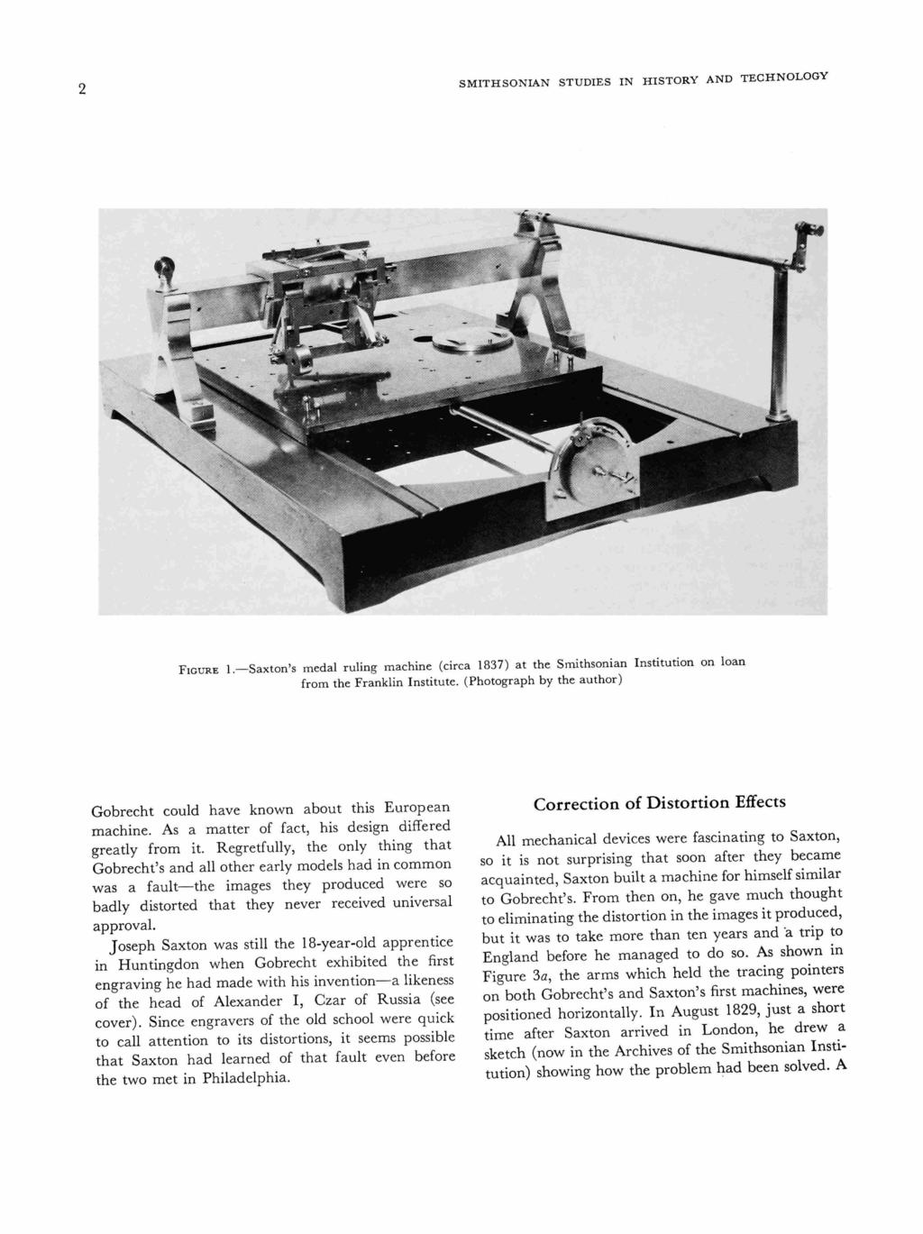SMITHSONIAN STUDIES IN HISTORY AND TECHNOLOGY FIGURE 1.-Saxton's medal ruling machine (circa 1837) at the Smithsonian Institution on loan from the Franklin Institute.