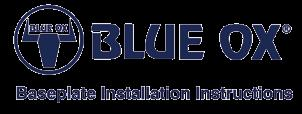 When necessary Blue Ox Dealers can be found at www.blueox.us or by contacting our Customer Care Department at (402) 385-3051 or toll free (888) 425-5382. 2.