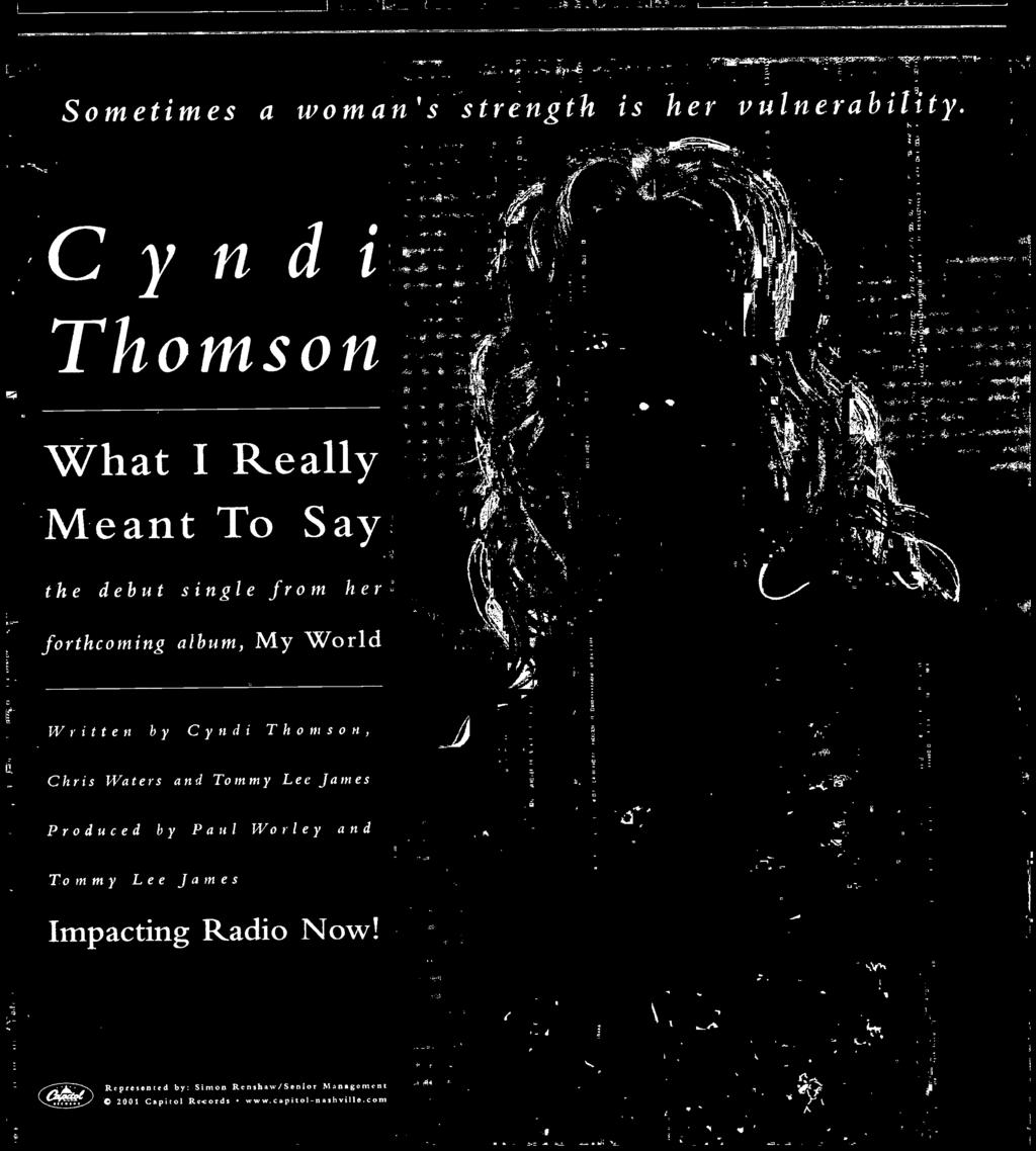 Cyndi Thomson What Really Meant To Say the debut single from her