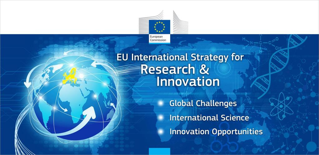 Enhancing and focusing EU international cooperation in research and innovation: A strategic