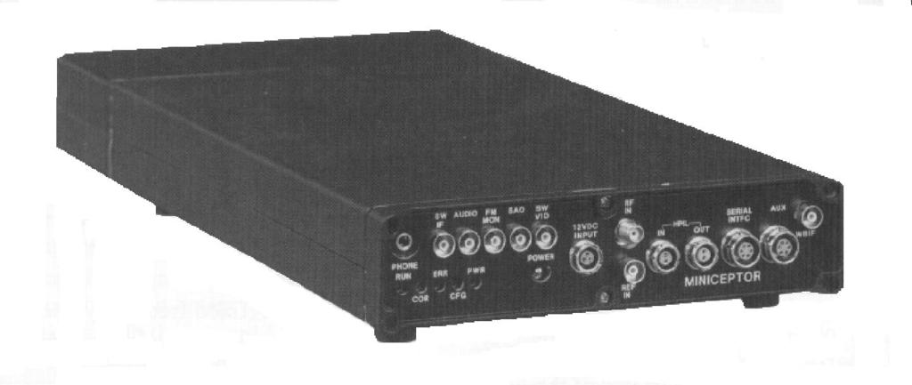 Technical Data October 1996 WATKINS-JOHNSON VHF/UHF Receiver Miniceptor WJ-8607 The WJ-8607 is a small, lightweight VHF/UHF receiver designed for limited space applications.