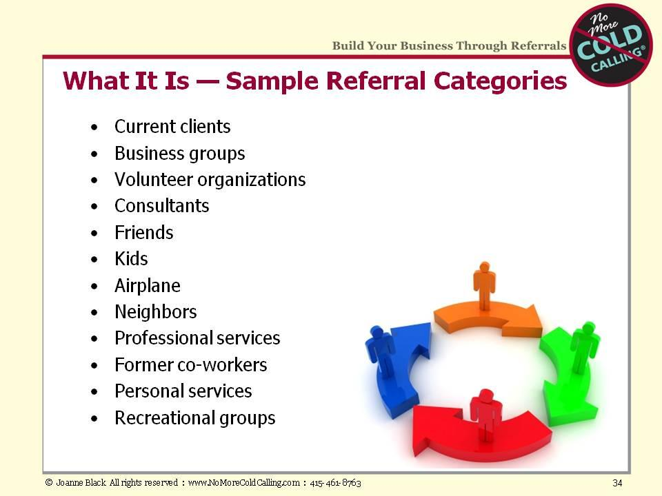 In Module #5, we listed the (above) categories of potential Referral Sources.