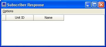 Out of Service Window: When using the Query function this window will show if a subscriber did not respond.