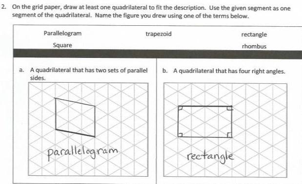 Lesson 15 Objective: Classify quadrilaterals based on parallel and perpendicular lines and the presence or absence of angles