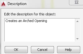Change the Description to Arched Opening. Press OK. 7.