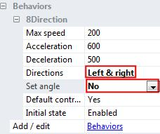 In the 8 Direction behavior properties, click the box next to Directions and click Left & Right. Then click the box next to Set angle and click the No option.