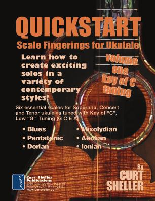 References Ukulele Books by Curt Shelelr QUICKSTART - Scale Fingerings for Ukulele Is a concise, well organized series of books ideal for any ukulele player beginning to explore improvisation.