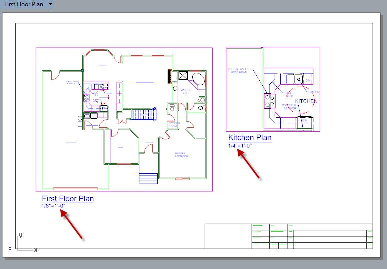 5. Add additional text of 1/8 =1-0 under First Floor Plan and text of 1/4 =1-0 under the Kitchen
