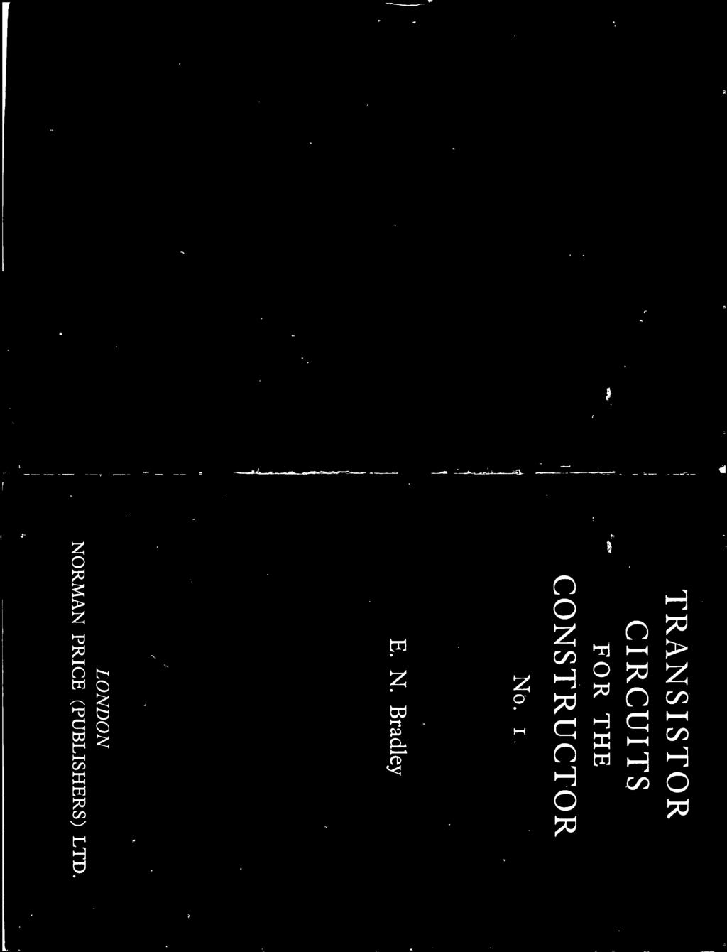 For The Constructor Transistor Circuits No 1 E N Bradley Pdf Two Ic Am Radio Kit With Training Course Model Am780k Electronic 2 London Norman Price Publishers Ltd