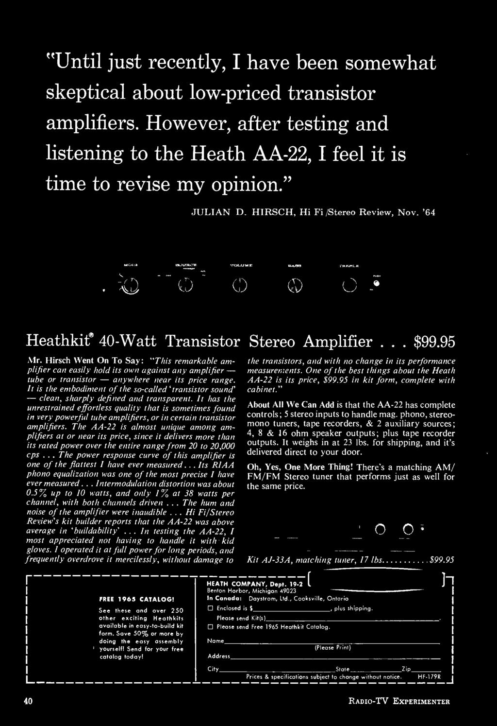 "Hirsch Went On To Say: ""This remarkable amplifier can easily hold its own against any amplifier - tube or transistor - anywhere near its price range."