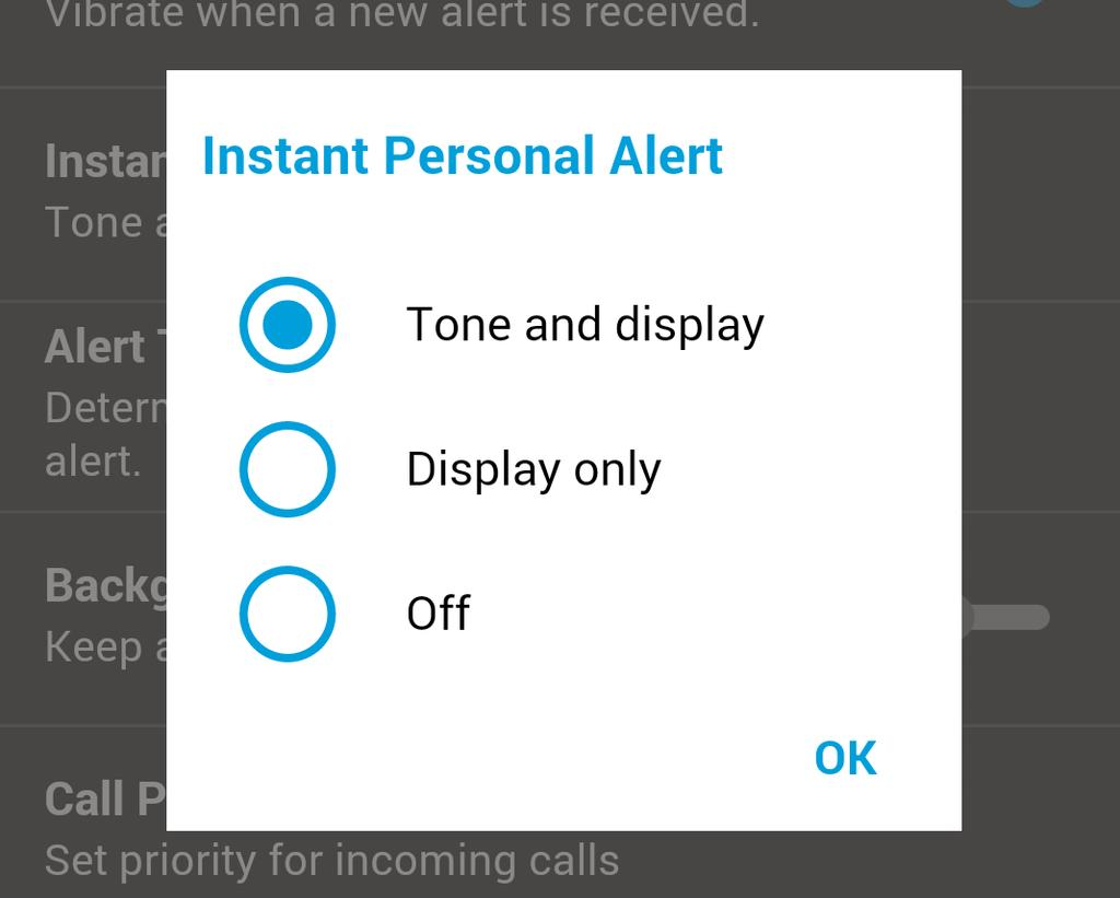 Settings 28 Display Only Persistent alert dialog is displayed but no alert tone is played. Off No alert dialog is displayed and no alert tone is played. 2. Tap Logout, a Logout confirmation box will appear.