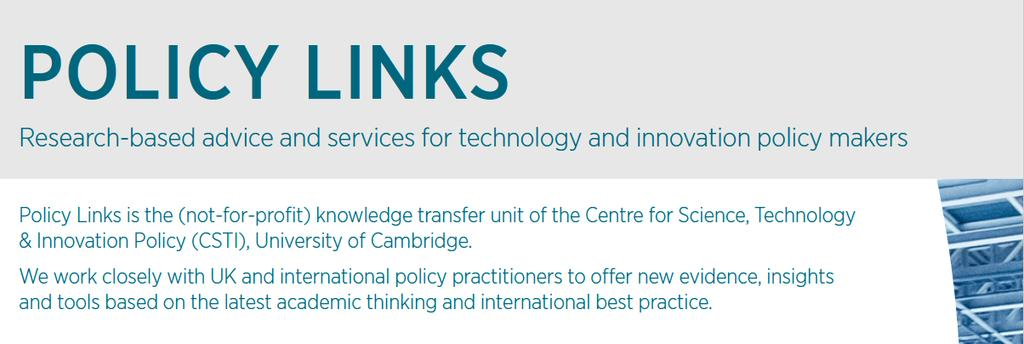 POLICY LINKS Research-based advice and education services for technology and innovation policy makers Mission: help