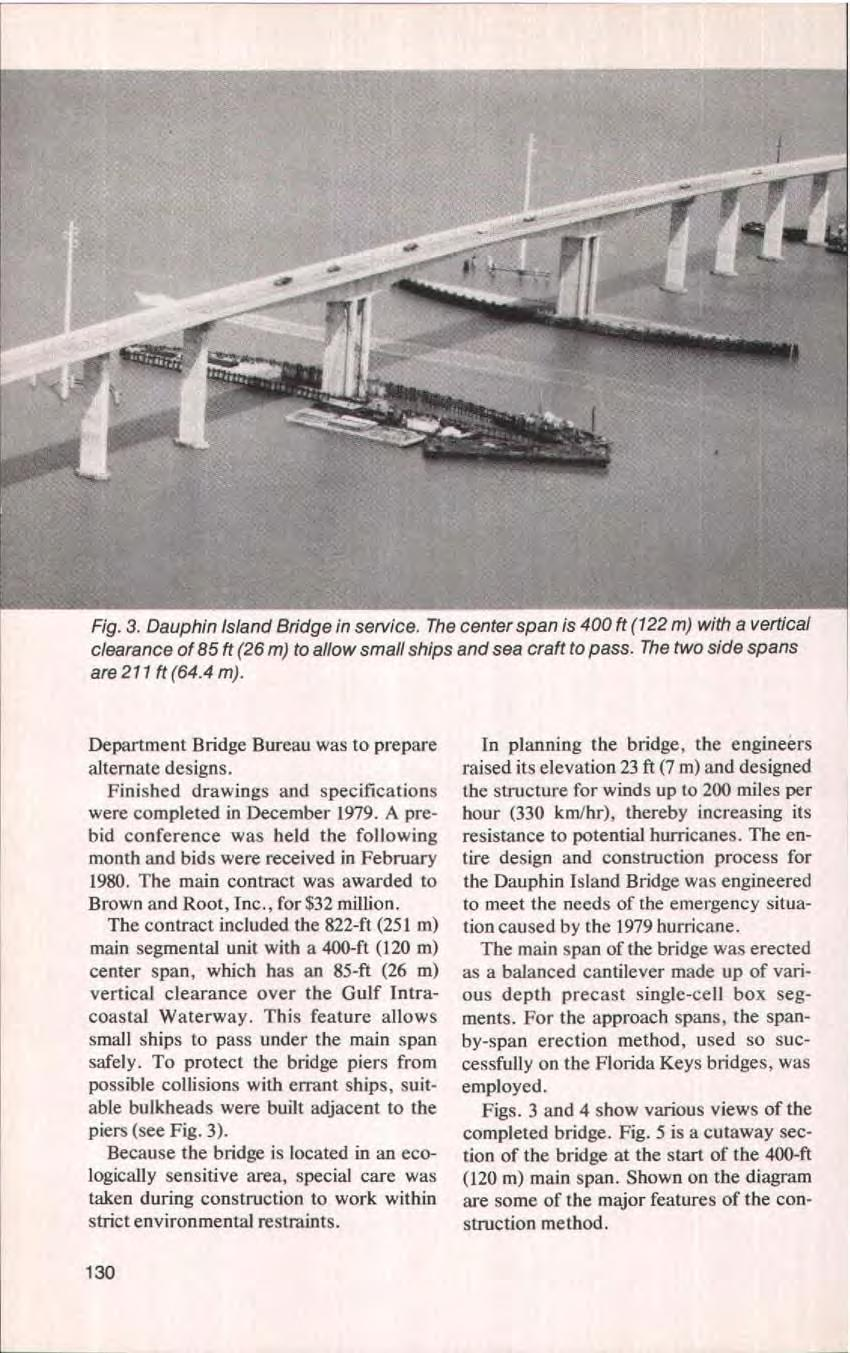 Fig. 3. Dauphin Island Bridge in service. The center span is 400 ft (122 m) with a vertical clearance of 85 ft (26 m) to allow small ships and sea craft to pass. The two side spans are 211 ft (64.