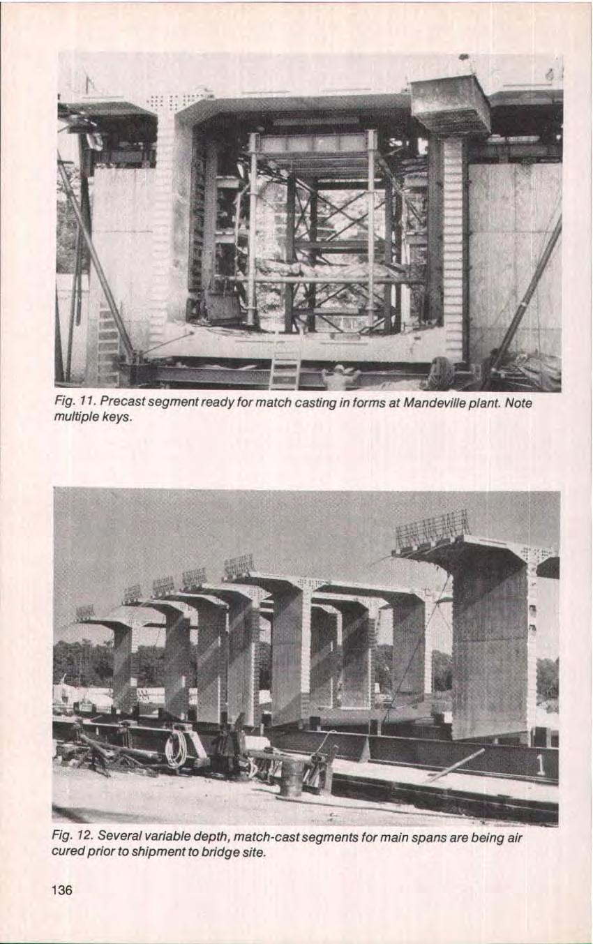 U Fig. 11. Precast segment ready for match casting in forms at Mandeville plant. Note multiple keys. Fig. 12.