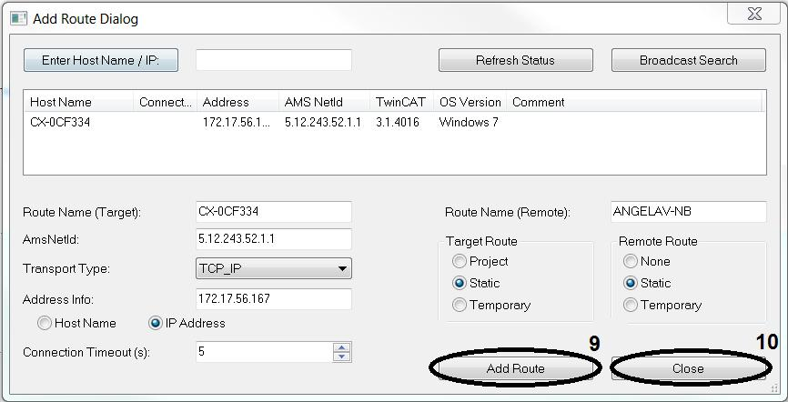 Select the required target system. Create link using Add Route (9). You will see a password prompt for the Embedded PC.