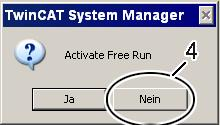 "Deactivate the ""Free Run"" with No (Nein) (4). The system is now in ""Configuration mode""."