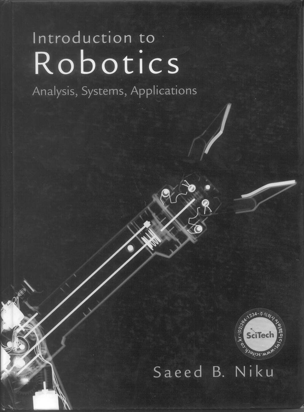 Introduction to Robotics Analysis,