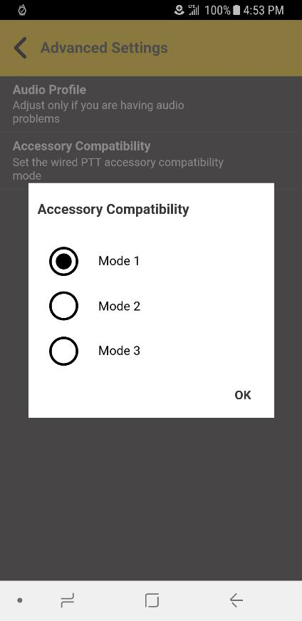 Accessory Compatibility You can set the compatibility mode for PTT wired accessories.