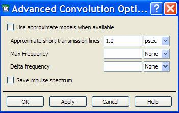 Convolution Tab Settings Recent improvements to the ADS Transient simulator have greatly improved the results of Convolutions anaysis.