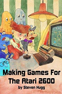 Making Games for the Atari 2600 By Steven Hugg Making Games for the Atari 2600 By Steven Hugg The Atari 2600 was released in 1977, and now there's finally a book about how to write games for it!