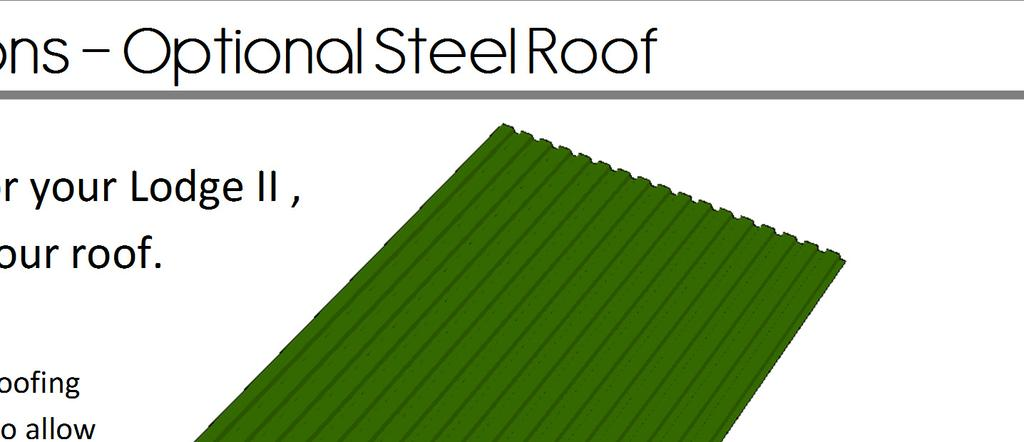 Lodge II Pergola Assembly Instructions Optional Steel Roof 11 If you purchased an optional steel roof system for your Lodge II, use the instructions in this
