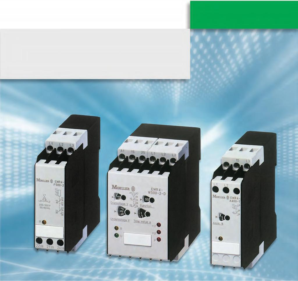 Opimum proecion for smooh operaion measuring and monioring relays EMR4 Measuring and monioring relays are required for he mos varied range of applicaions.