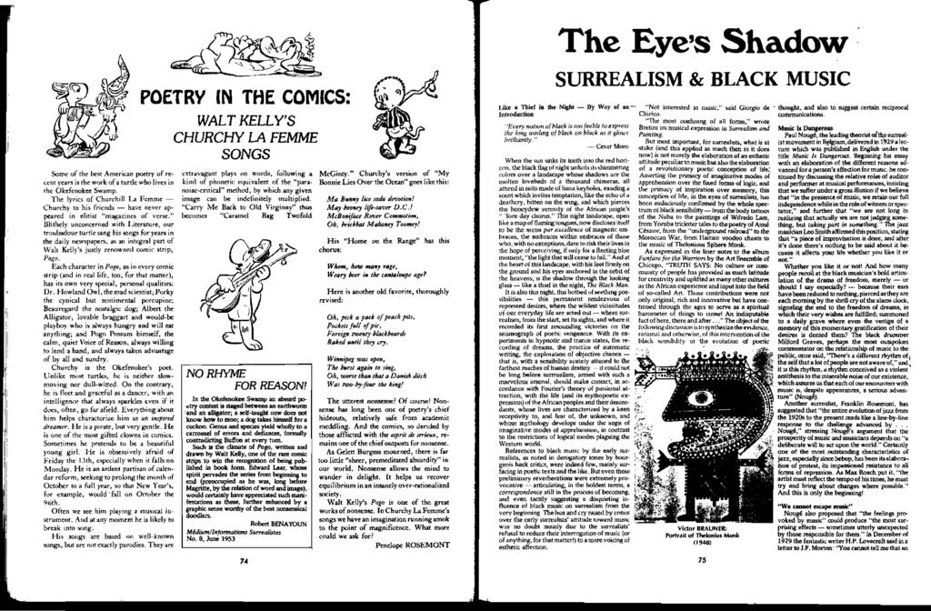 The Eye's Shadow Some of the btos! American poetry of re <:ent years is the work ofa turtle who lives in the Okefenokee Swamp.