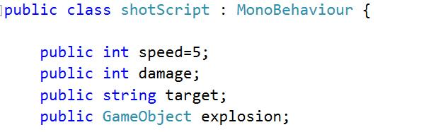Find the shot prefab and open the Shot Script, we are going to change a few things. We add a new public variable explosion, to drag our exploision prefab onto.