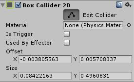Helpfully, whilst colliders don t work, triggers do. We need something to check if we ve been hit so we ll use triggers to check for them. Add a BoxCollider2D component and tick, istrigger.