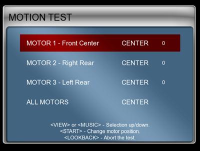 Chapter 3 Operator Menu and Game Setup Diagnostics: Motion Test (Motion Cabinets Only) This menu lets you test each motion drive motor individually, or test all three together. Figure 16.