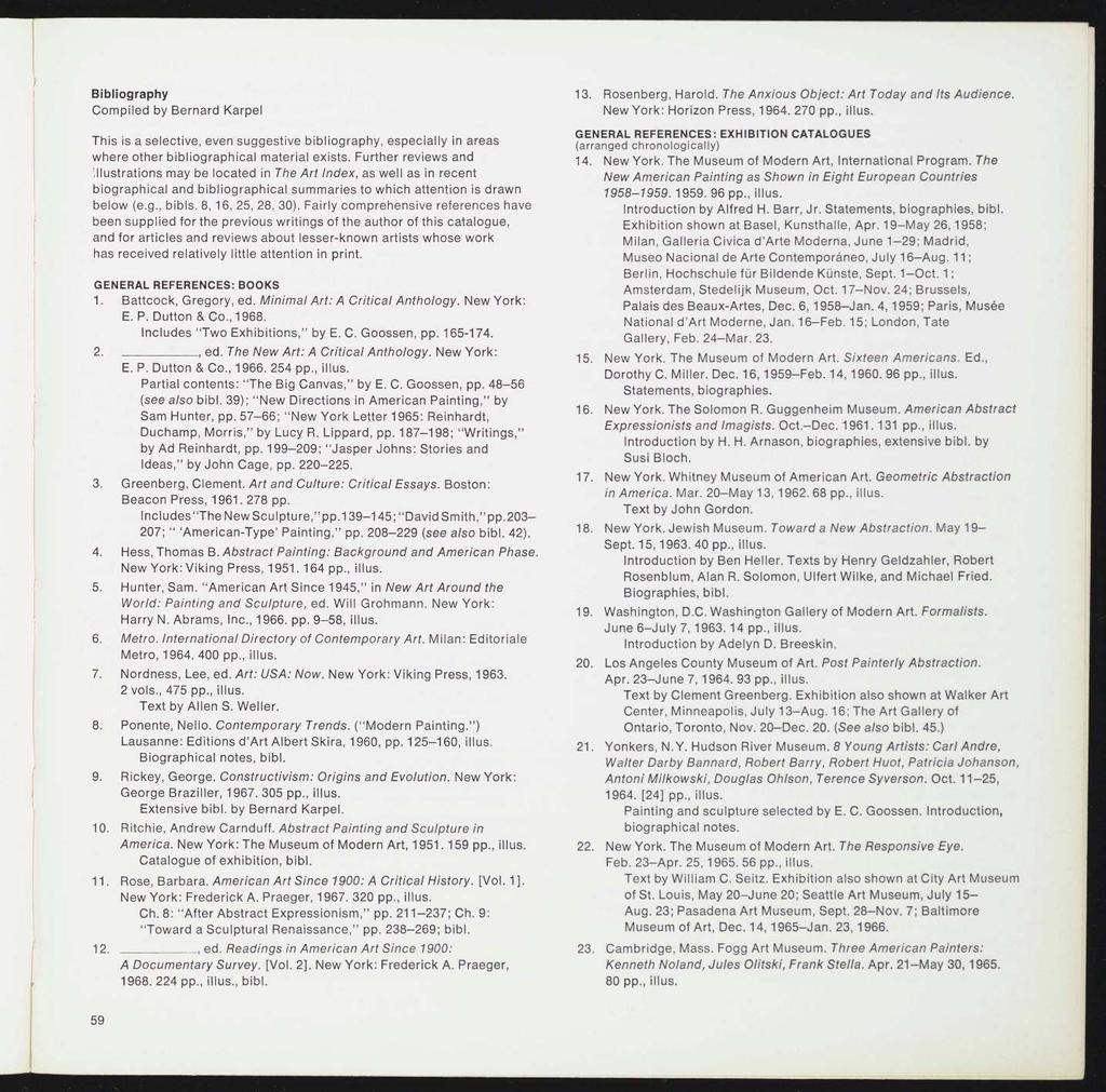 Bibliography Compiled by Bernard Karpel This is a selective, even suggestive bibliography, especially in areas where other bibliographical material exists.