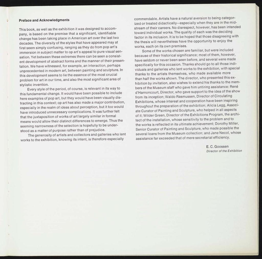 Preface and Acknowledgments This book, as well as the exhibition it was designed to accom pany, is based on the premise that a significant, identifiable change has been taking place in American art