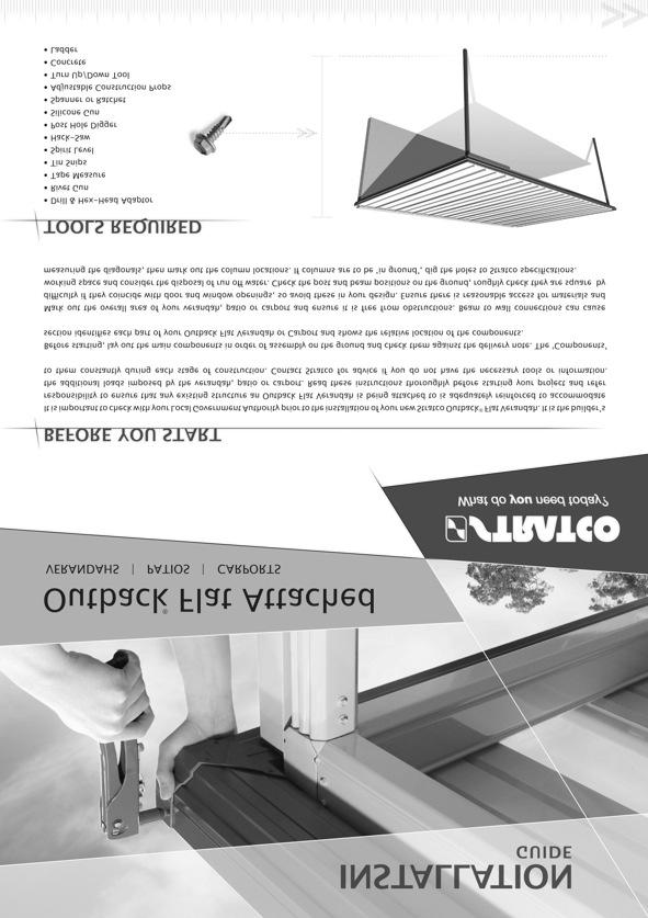 ROOF ATTACHED VERANDAH ASSEMBLY INSTRUCTIONS Your supplementary guide to building an ATTACHED ROOF VERANDAH or PATIO This set of instructions should be used in conjunction with the Stratco