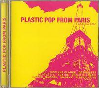 CD Sampler > O - Z Plastic Pop From Paris (CD Sampler) Plastic Pop From Paris Format: CD Compilation / Sampler Herstellungsland: Made in France Erscheinungsjahr: 2002 Label: Choice Of Music Records
