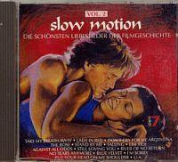 CD Sampler > O - Z Slow Motion - Vol. 2 (CD Sampler) Slow Motion - Vol. 2 Format: CD Compilation / Sampler Erscheinungsjahr: 1992 Label: RCA Records Cat.-No.