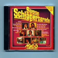 CD Sampler > O - Z Super Schlagerparade 1980 (CD Sampler) Super Schlagerparade 1980 Format: CD Sampler Herstellungsland: Made in W.-Germany Erscheinungsjahr: 1984 Label: Polydor Records Cat.-No.
