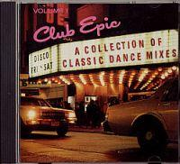 Club Epic - Vol. 1 (US CD Sampler) Club Epic - Vol. 1 Format: CD Compilation / Sampler Herstellungsland: Made in USA Erscheinungsjahr: 1990 Label: Epic Records Cat.-No.