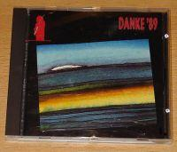 Danke '89 - Limited Edition (CD Sampler) Danke '89 - Limited Edition Format: CD Compilation / Sampler Herstellungsland: Made in Austria Erscheinungsjahr: 1989 Label: CBS Records Cat.-No.: 1989 / Nr.