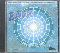 EAMS Compilation - Vol. 6 (CD Sampler) EAMS Compilation - Vol. 6 Format: CD Compilation mit Maxi Versionen Erscheinungsjahr: 1995 Label: EAMS Records Cat.-No.: 3700-2 (Album CD Hülle). Incl.