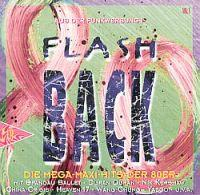 Flashback - Mega Maxi Hits (Doppel CD Sampler) Flashback - Mega Maxi Hits Format: Doppel CD Compilation mit Maxi Versionen Erscheinungsjahr: 1994 Label: EMI Records Cat.-No.