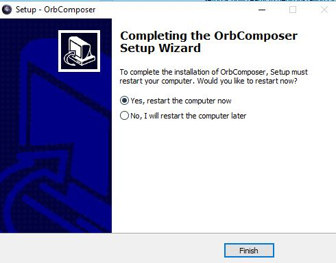 Make sure to restart the computer after you install Orb Composer.