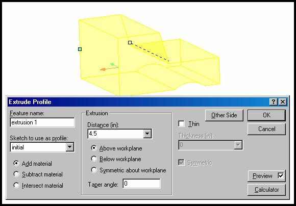 30. Rotate the image to see it in 3D then select the Extrude Profile button. Edit the dialog box as shown in figure 28. You will note a yellow trial extrusion.