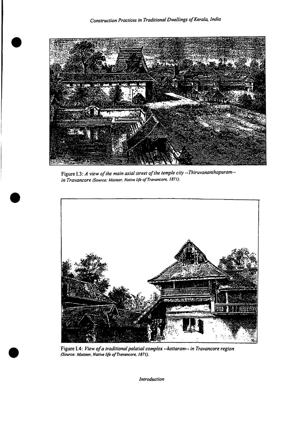 , India Figure 1.3: A view of/he main axial street ofthe temple city --Thiruvanan/hapuram- in Travancore (Source: Malteer. Native fife oftravancore.