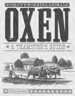 BOOKS OXEN & MULES, FARRIER INVOICE PAD & MAGAZINES OXEN & MULES FARRIER INVOICE PAD BK54 Oxen - A Teamsters Guide, Conroy 256 pages, 8 x 10 (Softcover) The definitive resource for selecting,