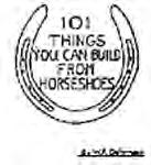 BLACKSMITHING TECHNIQUES & PROJECTS BK50 101 Things You Can Build From Horseshoes, Dohrmann 33 pages, 8-1/2 x 11 (Spiralbound Softcover) Easy instructions with lots of ideas to make items like a file