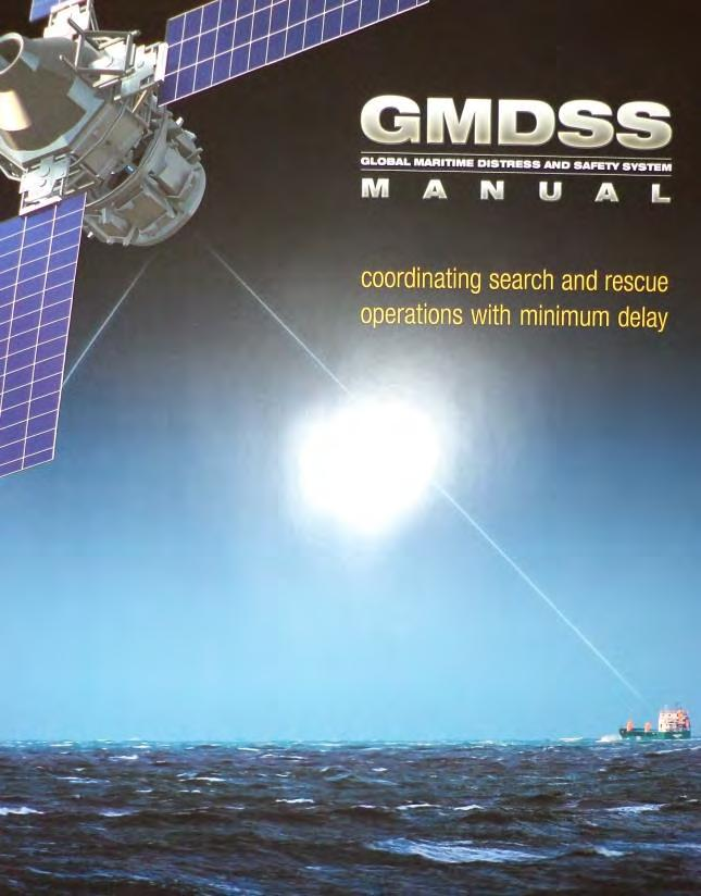 GMDSS A common communications regime for all ships Distress Alerts SAR Co-ordinating