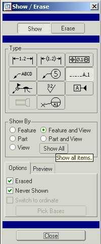 11.4 Display Centerlines Figure 16: (a) Show-Erase Menu (b) Accept All Select VIEW Show/Erase or ( ) to open the SHOW/ERASE window.