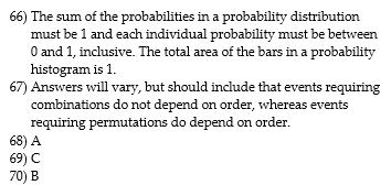 65) A) 25.5 B) 25 C) 22.5 D) 27.5 Provide an appropriate response. 66) List the two requirements for a probability distribution.