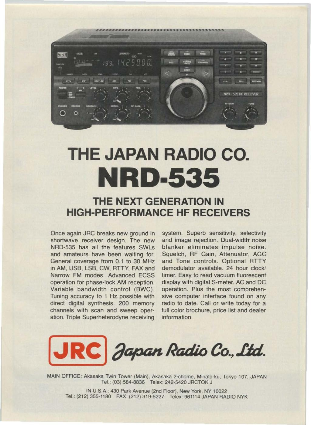 """,."", "",.. THE JAPAN RADO CO. NRD 535 THE NEXT GENERATON N HGH-PERFORMANCE HF RECEVERS Once again JRC breaks new ground in shortwave receiver design."